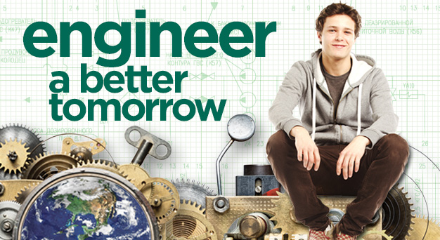Engineer a better tomorrow