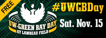 UWGB Day at Lambeau Field, Sat. Nov. 15