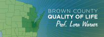 Brown County Quality of Life: Prof. Lora WArner