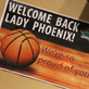 Welcome back signs, Phoenix Women's Basketball Team, from Sweet 16 - March 28, 2011