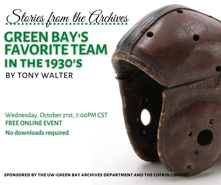Green Bay's Favorite Team in the 1930's by Tony Walter