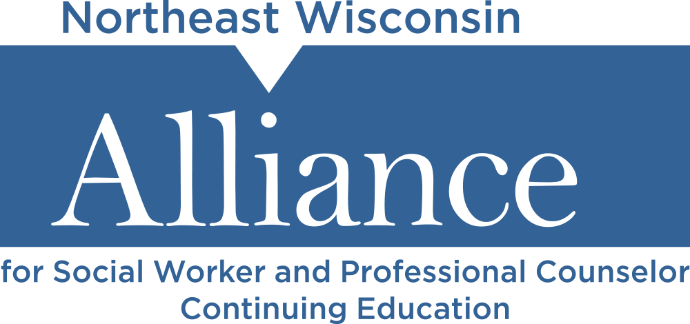 Northeast Wisconsin Alliance for Social Worker and Professional Counselor Continuing Education