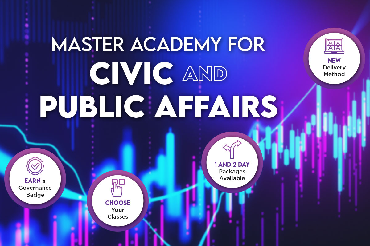 Master Academy for Civic and Public Affairs; February 24-26, 2021; Virtual Delivery