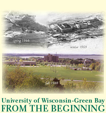 University of Wisconsin Green Bay: From the Beginning collage of historic photos used for original web publication