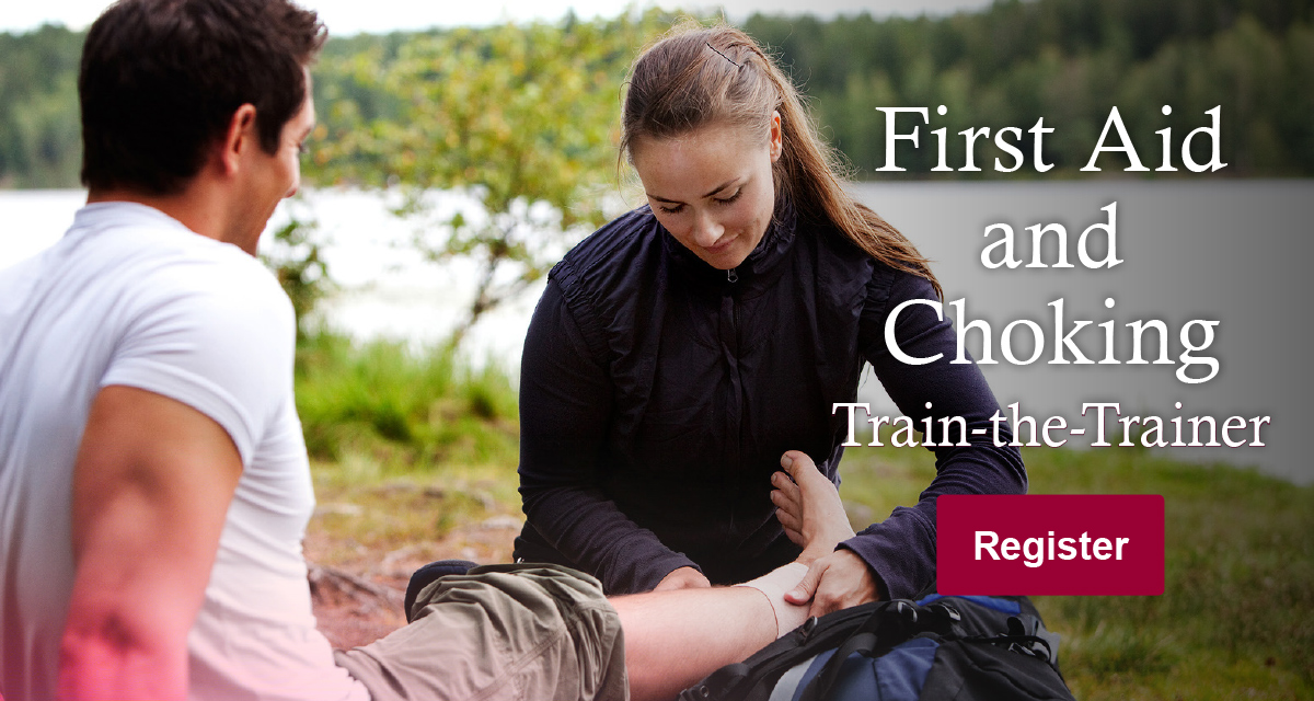 First Aid and Choking Train-the-Trainer