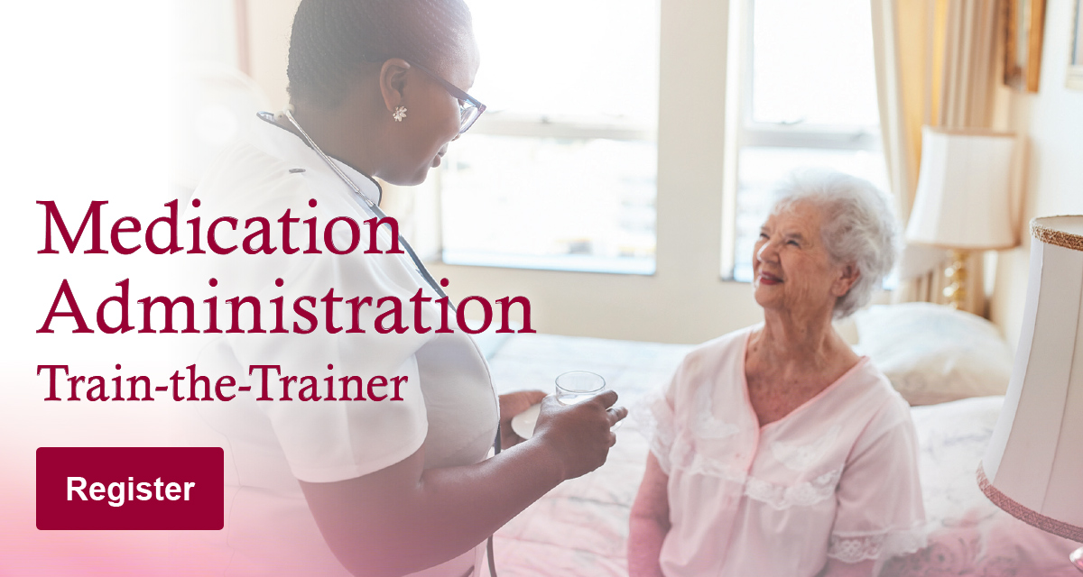 Medication Administration Train-the-Trainer